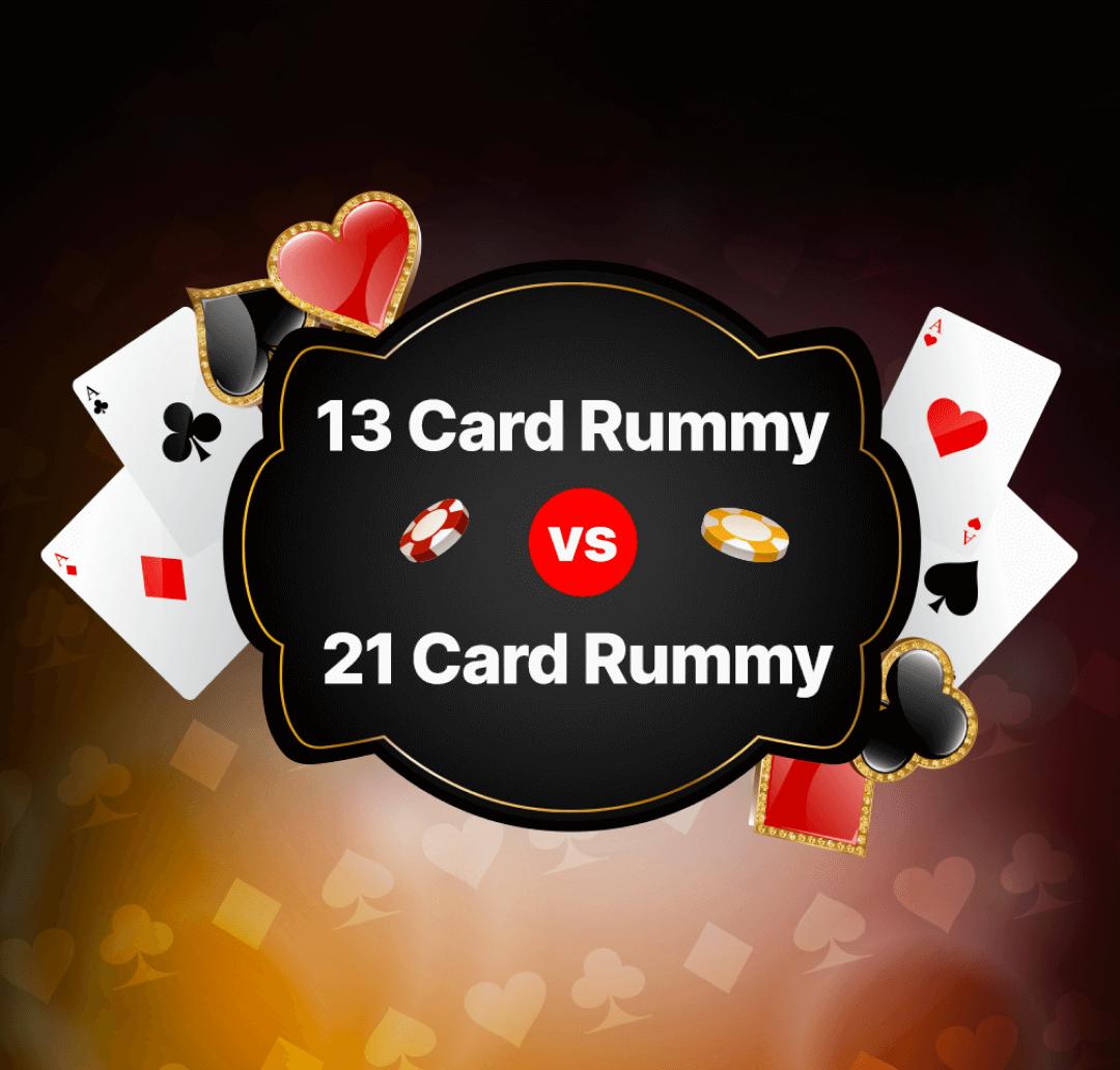 13 Card vs 21 Card Rummy Banner